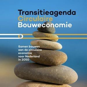 transitieagenda circulaire bouweconomie 2050