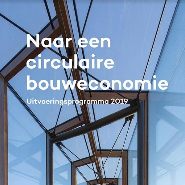 uitvoeringsprogramma 2019 circulaire bouweconomie